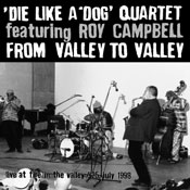 DIE LIKE A DOG QUARTET - From Valley To Valley cover