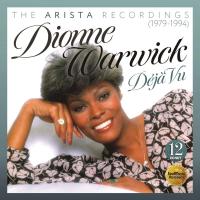 DIONNE WARWICK - Déjà Vu : The Arista Recordings (1979-1994) cover