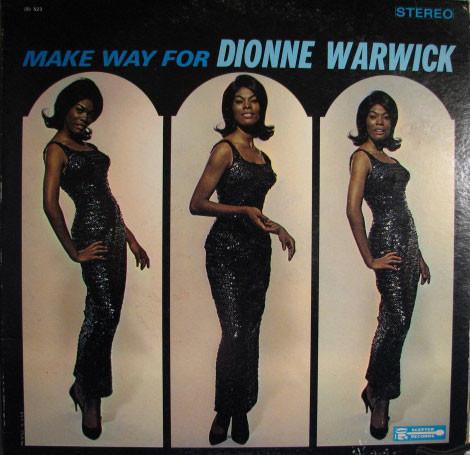 DIONNE WARWICK - Make Way For Dionne Warwick (aka Dionne Warwick aka The Heart Of Dionne Warwick) cover