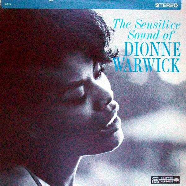 DIONNE WARWICK - The Sensitive Sound Of Dionne Warwick (aka Dionne Warwick) cover