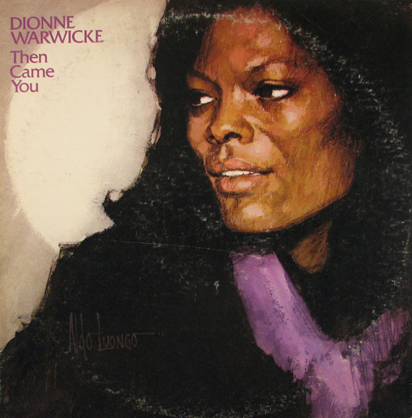 DIONNE WARWICK - Then Came You (aka Collection) cover