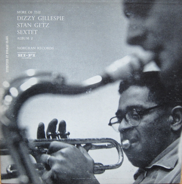 DIZZY GILLESPIE - Dizzy Gillespie - Stan Getz Sextet : More Of The Diz And Getz Sextet cover