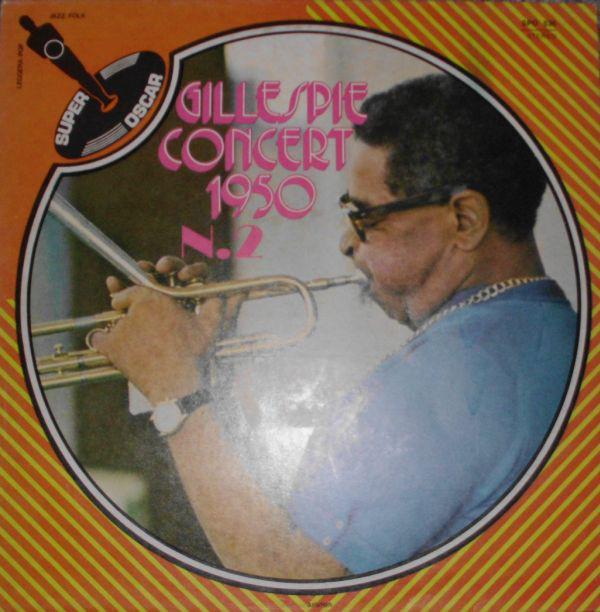 DIZZY GILLESPIE - Gillespie Concert 1950 N.2 cover