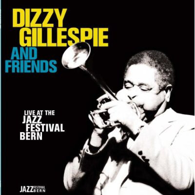 DIZZY GILLESPIE - Live At The Jazz Festival Bern cover