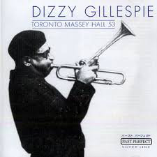 DIZZY GILLESPIE - Toronto Massey Hall 53 cover