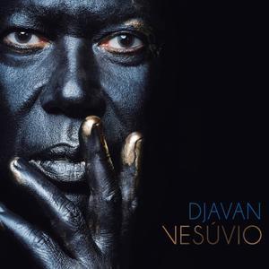 DJAVAN - Vesúvio cover