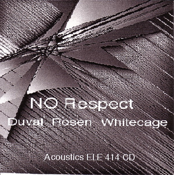 DOMINIC DUVAL - Duval - Rosen - Whitecage : No Respect cover