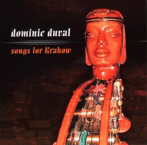 DOMINIC DUVAL - Songs For Krakow cover
