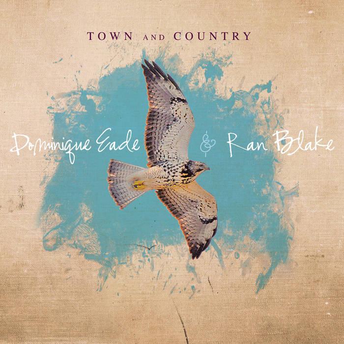 DOMINIQUE EADE - Dominique Eade & Ran Blake :Town and Country cover