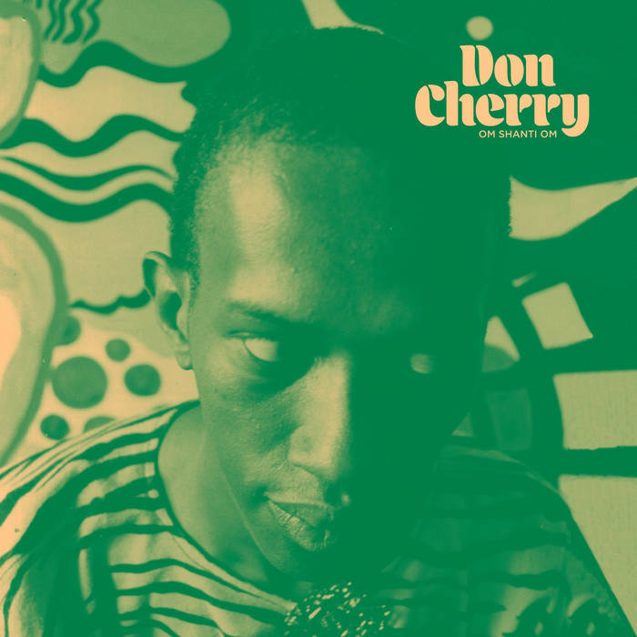 DON CHERRY - Om Shanti Om cover