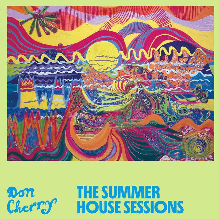 DON CHERRY - The Summer House Sessions cover