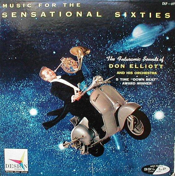 DON ELLIOTT - Music for the Sensational Sixties cover