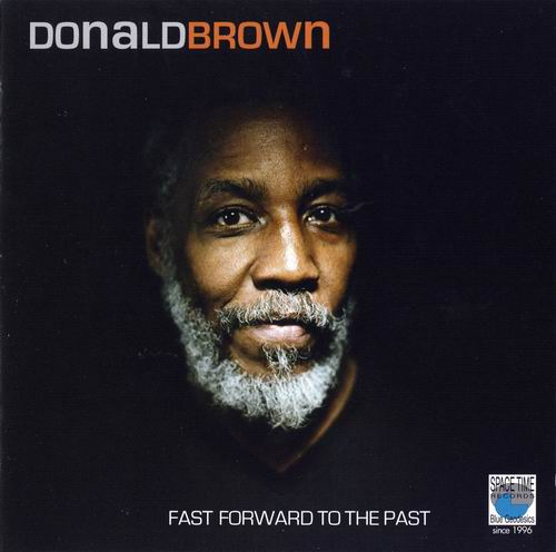 DONALD BROWN - Fast Forward To The Past cover