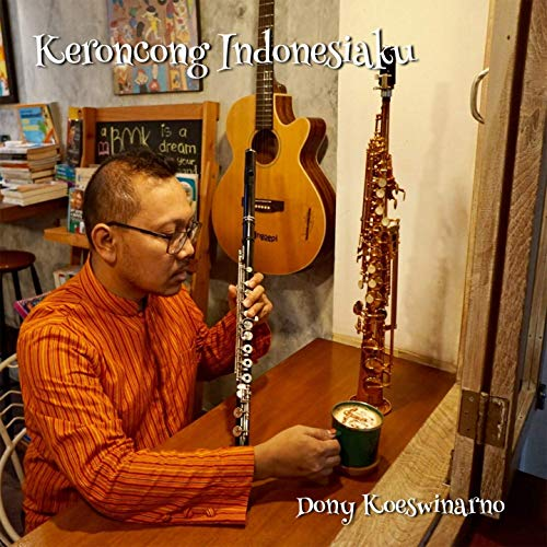 DONY KOESWINARNO - Keroncong Indonesiaku cover