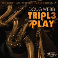 DOUG WEBB - Triple Play cover