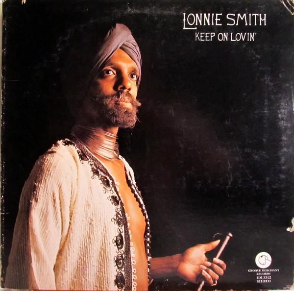 DR LONNIE SMITH - Keep On Lovin' cover