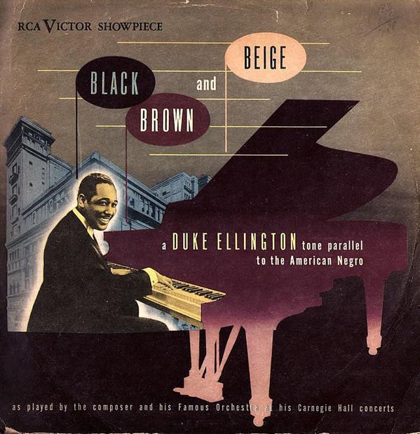 DUKE ELLINGTON - Black, Brown and Beige cover