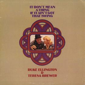 DUKE ELLINGTON It Don't Mean A Thing If It Ain't Got That ...