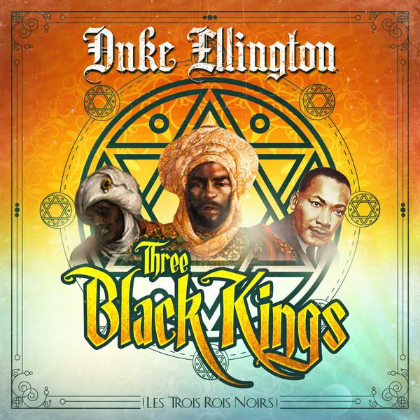 DUKE ELLINGTON - Three Black Kings cover