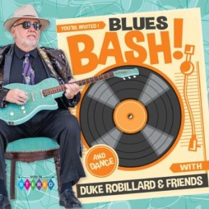 DUKE ROBILLARD - Duke Robillard & Friends : Blues Bash! cover