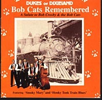 DUKES OF DIXIELAND (1975) - Bob Crosby And The Bob Cats Remembered cover