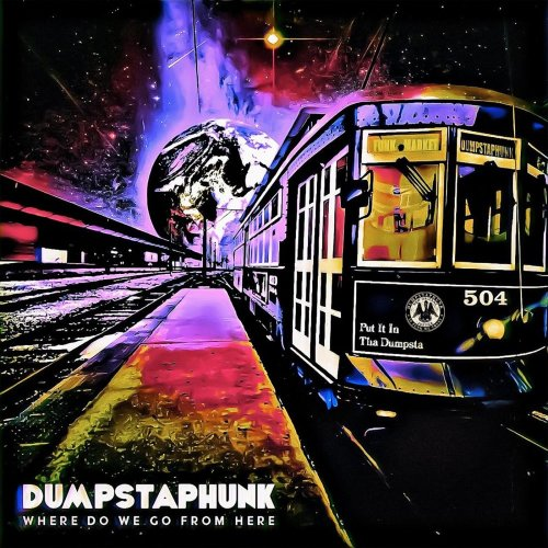 DUMPSTAPHUNK - Where Do We Go From Here cover