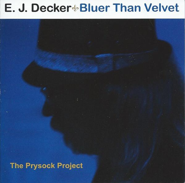 E. J. DECKER - Bluer Than Velvet - The Prysock Project cover