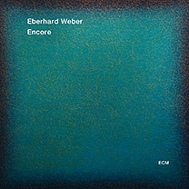 EBERHARD WEBER - Encore cover