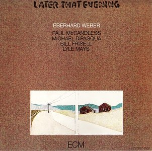 EBERHARD WEBER - Later That Evening cover