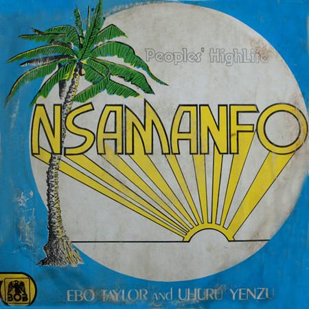 EBO TAYLOR - Ebo Taylor & Uhuru Yenzu : Nsamanfo - People's Highlife Vol.1 cover