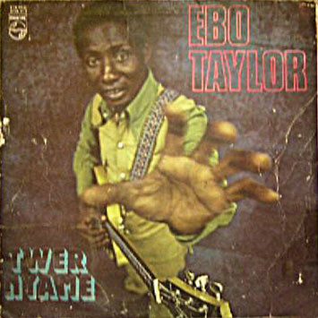 EBO TAYLOR - Twer Nyame cover