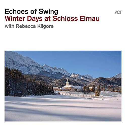 ECHOES OF SWING - Winter Days at Schloss Elmau cover