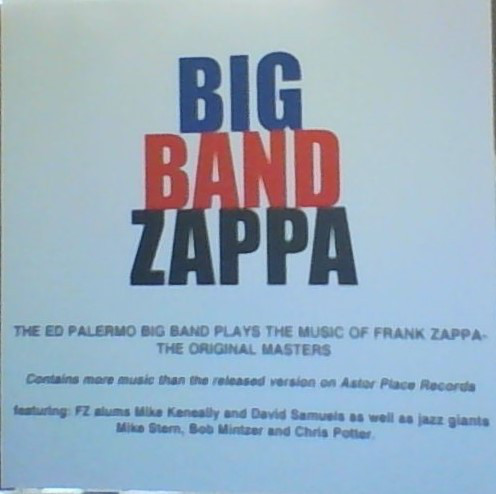 ED PALERMO - Big Band Zappa: The Ed Palermo Big Band Plays The Music Of Frank Zappa - The Original Masters cover