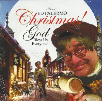 ED PALERMO - It's An Ed Palermo Christmas! God Bless Us, Everyone! cover