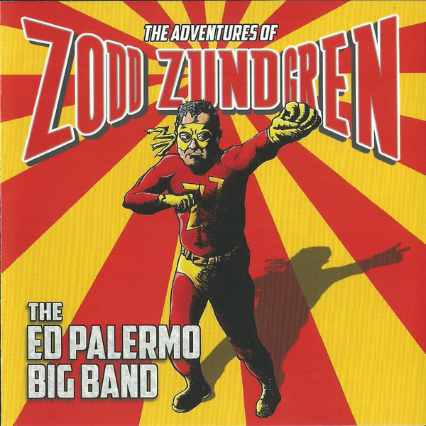 ED PALERMO - The Adventures Of Zodd Zundgren cover