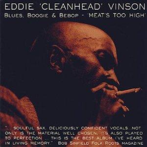 EDDIE 'CLEANHEAD' VINSON - Blues, Boogie & Bebop - Meat's Too High cover