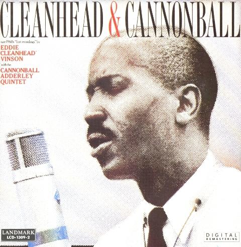 EDDIE 'CLEANHEAD' VINSON - Cleanhead & Cannonball cover