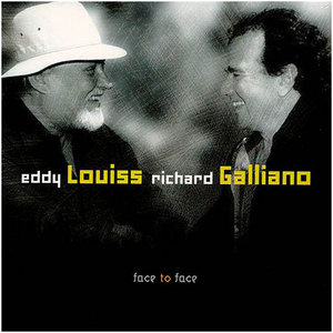 EDDY LOUISS - Face to Face (with Richard Galliano) cover