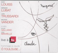 EDDY LOUISS - Eddy Louiss - Bernard Lubat - Luigi Trussardi - Maurice Vander – Live À FIP : Hommage À Claude Ô Toulouse... cover