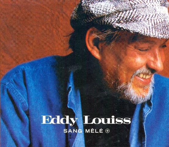 EDDY LOUISS - Sang Mêlé + cover