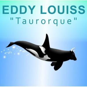 EDDY LOUISS - Taurorque cover