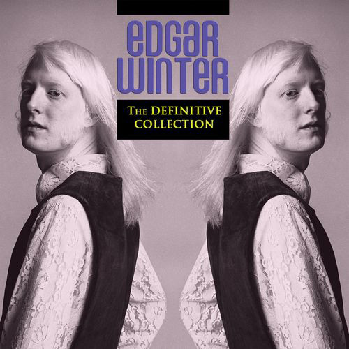 EDGAR WINTER - The Definitive Collection cover