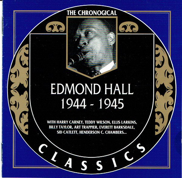 EDMOND HALL - The Chronological Classics: Edmond Hall 1944-1945 cover