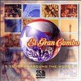 EL GRAN COMBO DE PUERTO RICO - 35 Years Around the World cover