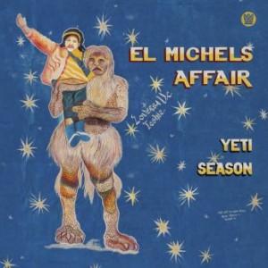 EL MICHELS AFFAIR - Yeti Season cover