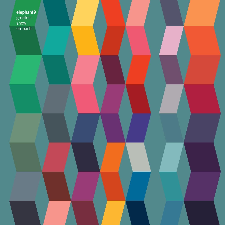 ELEPHANT9 - Greatest Show On Earth cover