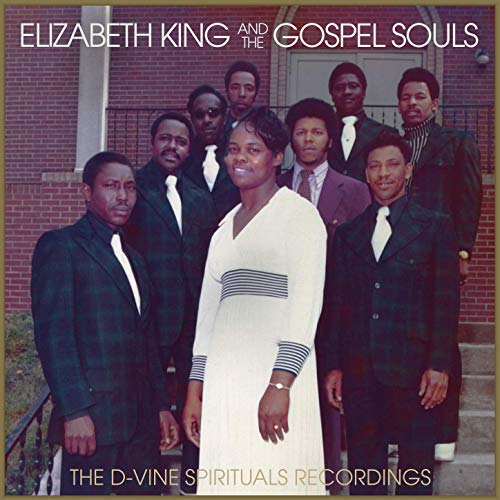 ELIZABETH KING - Elizabeth King And The Gospel Souls : The D-Vine Spirituals Recordings cover
