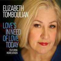 ELIZABETH TOMBOULIAN - Loves in Need of Love Today cover