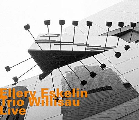 ELLERY ESKELIN - Ellery Eskelin Trio Willisau : Live cover