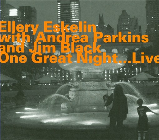 ELLERY ESKELIN - One Great Night ...Live cover